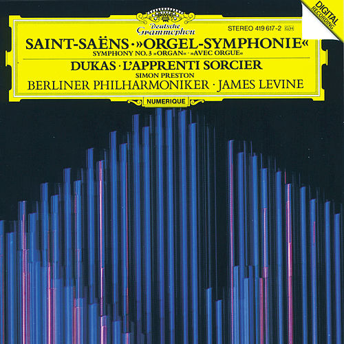 Play & Download Saint-Saëns: Symphony No.3 'Organ' by Berliner Philharmoniker | Napster