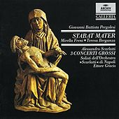 Play & Download Pergolesi: Stabat Mater / Scarlatti: 3 Concerti grossi by Various Artists | Napster