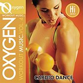 Oxygen Workout Music vol. 4 - Cardio Dance - 130 BPM for Running, Walking, Elliptical, Treadmill, Aerobics, Fitness by Various Artists