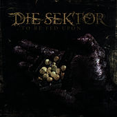 Play & Download To Be Fed Upon by Die Sektor | Napster