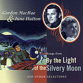 Songs From 'By The Light Of The Silvery Moon' and Other Selections by Various Artists
