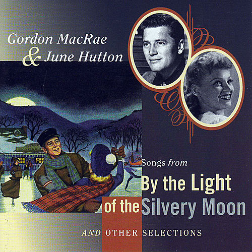 Play & Download Songs From 'By The Light Of The Silvery Moon' and Other Selections by Various Artists | Napster