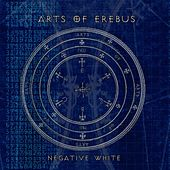 Play & Download Negative White by Arts of Erebus | Napster