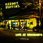 Play & Download Live At Vaughan's by Kermit Ruffins | Napster