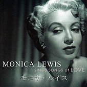 Play & Download Sings Songs Of Love by Monica Lewis | Napster