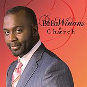 Play & Download Cherch by BeBe Winans | Napster