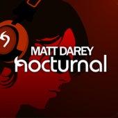 Play & Download Nocturnal by Matt Darey | Napster