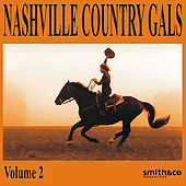 Play & Download Nashville Country Gals, Volume 2 by Various Artists | Napster