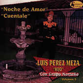 Play & Download Noche De Amor - Cuentale by Luis Perez Meza | Napster