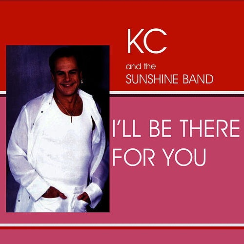 I'll Be There von KC & the Sunshine Band