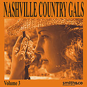 Play & Download Nashville Country Gals, Volume 3 by Various Artists | Napster