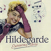 Play & Download Entrancing Music by Hildegarde | Napster