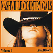 Play & Download Nashville Country Gals, Volume 1 by Various Artists | Napster