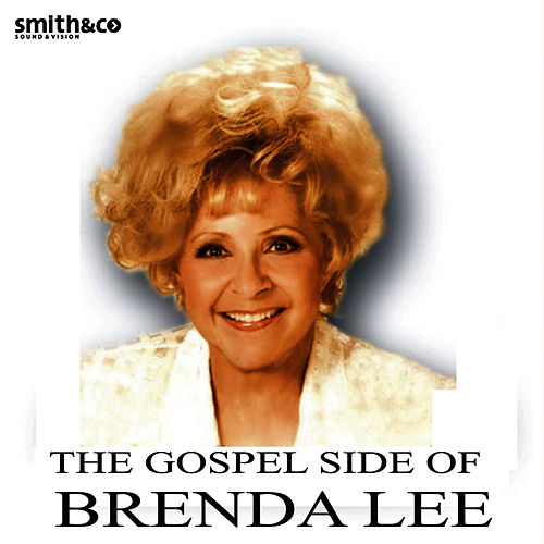 Play & Download The Gospel Side Of Brenda Lee by Brenda Lee | Napster