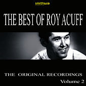 The Best Of Roy Acuff, Volume 2 by Roy Acuff