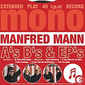 Play & Download A's B's & EP's by Manfred Mann | Napster