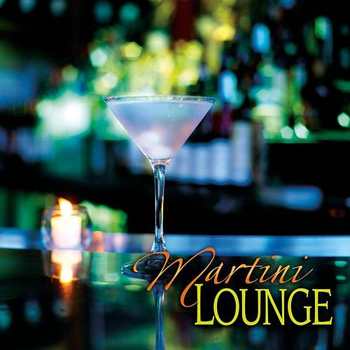 Martini Lounge by Various Artists
