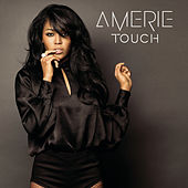 Play & Download Touch by Amerie | Napster