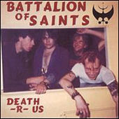 Play & Download Death-r-us by Battalion of Saints | Napster