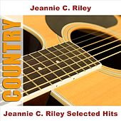 Jeannie C. Riley Selected Hits by Jeannie C. Riley