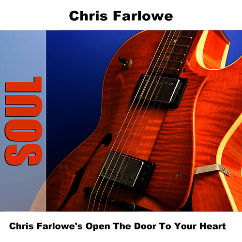 Chris Farlowe's Open The Door To Your Heart by Chris Farlowe