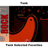 Play & Download Tank Selected Favorites by Tank | Napster