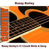 Play & Download Razzy Bailey's If I Could Write A Song by Razzy Bailey | Napster