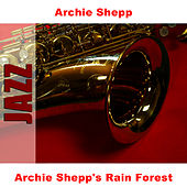 Archie Shepp's Rain Forest by Archie Shepp