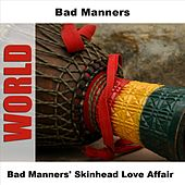 Play & Download Bad Manners' Skinhead Love Affair by Bad Manners | Napster