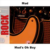 Mud's Oh Boy by Mud