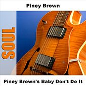 Piney Brown's Baby Don't Do It by Piney Brown