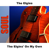 Play & Download The Elgins' On My Own by The Elgins | Napster
