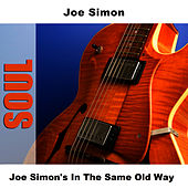 Joe Simon's In The Same Old Way by Joe Simon