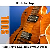 Play & Download Roddie Joy's Love Hit Me With A Wallop by Roddie Joy | Napster