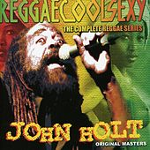 Play & Download ReggaeCoolSexy Vol 4 by John Holt   Napster