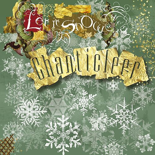 Play & Download Let It Snow by Chanticleer | Napster