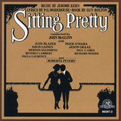 Sitting Pretty [Cast Recording] von Various Artists