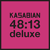 48:13 (Deluxe) by Kasabian