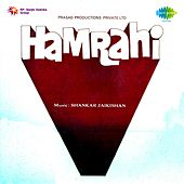 Hamrahi (Original Motion Picture Soundtrack) by Various Artists