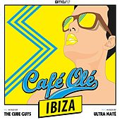Play & Download Café Olé Ibiza (Mixed by The Cube Guys & Ultra Naté) by Various Artists | Napster