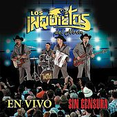 Play & Download En Vivo Sin Censura (En Vivo) by Los Inquietos Del Norte | Napster