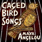 Play & Download Caged Bird Songs by Maya Angelou | Napster