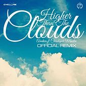 Play & Download Higher Than the Clouds (Official Remix) [feat. Christopher Martin] by Anuhea | Napster