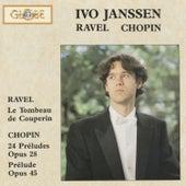 Ravel: Le Tombeau de Couperin & Chopin: 24 Préludes Op. 28 (Live) by Ivo Janssen