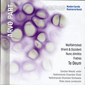 Pärt: Te Deum, Fratres, Wallfahrtslied by Various Artists