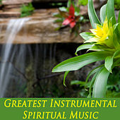 Greatest Instrumental Spiritual Music by The O'Neill Brothers Group