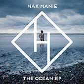 Play & Download The Ocean EP by Max Manie | Napster