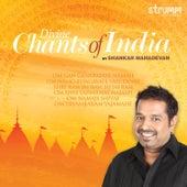 Play & Download Divine Chants of India by Shankar Mahadevan | Napster