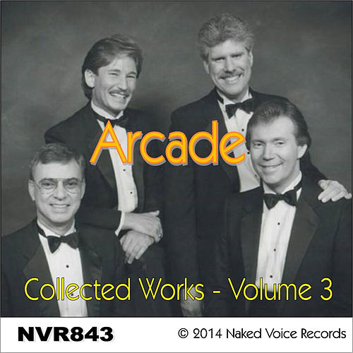 Play & Download Arcade - Collected Works Vol. 3 by ARCADE | Napster