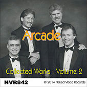 Play & Download Arcade - Collected Works Vol. 2 by ARCADE | Napster